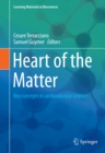 Heart of the Matter : Key concepts in cardiovascular science - eBook