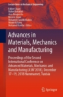 Advances in Materials, Mechanics and Manufacturing : Proceedings of the Second International Conference on Advanced Materials, Mechanics and Manufacturing (A3M'2018), December 17-19, 2018 Hammamet, Tu - Book