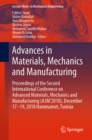 Advances in Materials, Mechanics and Manufacturing : Proceedings of the Second International Conference on Advanced Materials, Mechanics and Manufacturing (A3M'2018), December 17-19, 2018 Hammamet, Tu - eBook