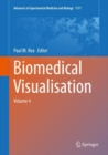 Biomedical Visualisation : Volume 4 - Book