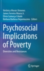 Psychosocial Implications of Poverty : Diversities and Resistances - Book