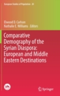Comparative Demography of the Syrian Diaspora: European and Middle Eastern Destinations - Book