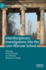Interdisciplinary Investigations into the Lvov-Warsaw School - Book