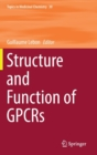 Structure and Function of GPCRs - Book