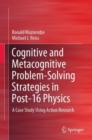 Cognitive and Metacognitive Problem-Solving Strategies in Post-16 Physics : A Case Study Using Action Research - Book