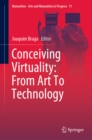 Conceiving Virtuality: From Art To Technology - eBook