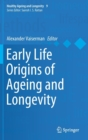 Early Life Origins of Ageing and Longevity - Book