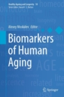 Biomarkers of Human Aging - Book