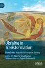 Ukraine in Transformation : From Soviet Republic to European Society - Book
