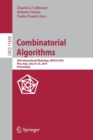 Combinatorial Algorithms : 30th International Workshop, IWOCA 2019, Pisa, Italy, July 23-25, 2019, Proceedings - Book