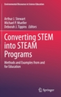 Converting STEM into STEAM Programs : Methods and examples from and for Education - Book