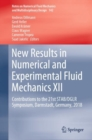 New Results in Numerical and Experimental Fluid Mechanics XII : Contributions to the 21st STAB/DGLR Symposium, Darmstadt, Germany, 2018 - Book