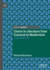 Charm in Literature from Classical to Modernism : Charmed Life - Book