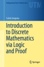 Introduction to Discrete Mathematics via Logic and Proof - Book