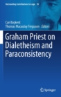 Graham Priest on Dialetheism and Paraconsistency - Book