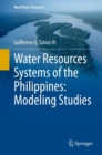 Water Resources Systems of the Philippines: Modeling Studies - Book