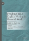 Feedback in L2 English Writing in the Arab World : Inside the Black Box - eBook