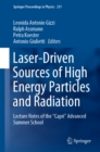 "Laser-Driven Sources of High Energy Particles and Radiation : Lecture Notes of the ""Capri"" Advanced Summer School - eBook"