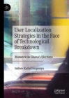 User Localization Strategies in the Face of Technological Breakdown : Biometric in Ghana's Elections - Book