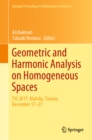 Geometric and Harmonic Analysis on Homogeneous Spaces : TJC 2017, Mahdia, Tunisia, December 17-21 - eBook