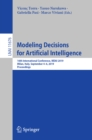 Modeling Decisions for Artificial Intelligence : 16th International Conference, MDAI 2019, Milan, Italy, September 4-6, 2019, Proceedings - eBook