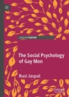 The Social Psychology of Gay Men - Book