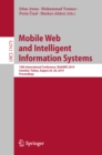 Mobile Web and Intelligent Information Systems : 16th International Conference, MobiWIS 2019, Istanbul, Turkey, August 26-28, 2019, Proceedings - eBook