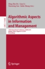 Algorithmic Aspects in Information and Management : 13th International Conference, AAIM 2019, Beijing, China, August 6-8, 2019, Proceedings - eBook