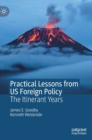 Practical Lessons from US Foreign Policy : The Itinerant Years - Book