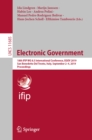 Electronic Government : 18th IFIP WG 8.5 International Conference, EGOV 2019, San Benedetto Del Tronto, Italy, September 2-4, 2019, Proceedings - eBook
