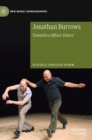 Jonathan Burrows : Towards a Minor Dance - Book