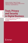 Trust, Privacy and Security in Digital Business : 16th International Conference, TrustBus 2019, Linz, Austria, August 26-29, 2019, Proceedings - eBook