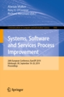 Systems, Software and Services Process Improvement : 26th European Conference, EuroSPI 2019, Edinburgh, UK, September 18-20, 2019, Proceedings - eBook