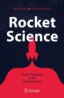 Rocket Science : From Fireworks to the Photon Drive - Book