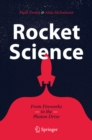 Rocket Science : From Fireworks to the Photon Drive - eBook