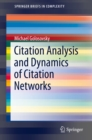 Citation Analysis and Dynamics of Citation Networks - eBook