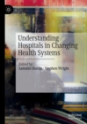 Understanding Hospitals in Changing Health Systems - eBook