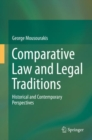 Comparative Law and Legal Traditions : Historical and Contemporary Perspectives - Book