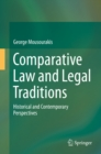 Comparative Law and Legal Traditions : Historical and Contemporary Perspectives - eBook