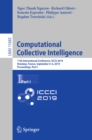 Computational Collective Intelligence : 11th International Conference, ICCCI 2019, Hendaye, France, September 4-6, 2019, Proceedings, Part I - eBook