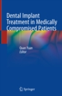 Dental Implant Treatment in Medically Compromised Patients - eBook