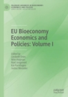 EU Bioeconomy Economics and Policies: Volume I - eBook