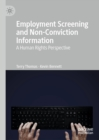 Employment Screening and Non-Conviction Information : A Human Rights Perspective - eBook