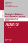 Advances in Databases and Information Systems : 23rd European Conference, ADBIS 2019, Bled, Slovenia, September 8-11, 2019, Proceedings - eBook