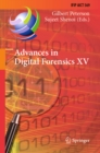 Advances in Digital Forensics XV : 15th IFIP WG 11.9 International Conference, Orlando, FL, USA, January 28-29, 2019, Revised Selected Papers - eBook