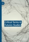 Critical Terms in Futures Studies - Book