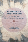 Economics and Ageing : Volume IV: Political Economy - eBook