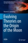 Evolving Theories on the Origin of the Moon - eBook