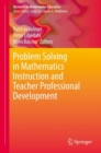Problem Solving in Mathematics Instruction and Teacher Professional Development - eBook