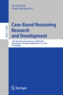 Case-Based Reasoning Research and Development : 27th International Conference, ICCBR 2019, Otzenhausen, Germany, September 8-12, 2019, Proceedings - eBook